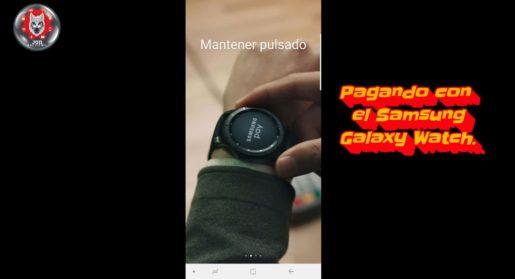 Samsung Pay para nuestro Samsung Galaxy watch.